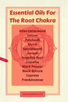Essential Oils For The Root Chakra – Anna Öztürk - Holistic Health Grounding Essential Oil, Essential Oils For Headaches, Essential Oils For Chakras, Red Chakra, Chakra Raiz, Muladhara Chakra, Root Chakra Healing, Oil For Headache, Essential Oils