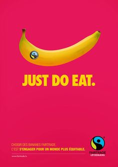 This design uses the well-known Nike symbol and slogan to create a fair trade ad. I like how they built a fair trade banana to make the Swoosh. I think the pink background helps highlight the yellow of the banana. Clever Advertising, Brand Advertising, Advertising Poster, Marketing And Advertising, Product Advertising, Guerilla Marketing, Street Marketing, Ads Creative, Creative Posters