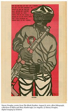 """""""This is talking about how people in the movement were demonized. People always tried to call them common criminals and thugs. This artwork is contradicting that. He's saying I'm a liberator, a freedom fighter."""" - Emory Douglas"""
