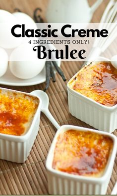 A classic creamy and smooth custard dessert. This simple classic Crème Brulle is ready in under 15 minutes. Fancy Desserts, Homemade Desserts, Keto Desserts, Gluten Free Desserts, Just Desserts, Delicious Desserts, Yummy Food, Custard Desserts, Custard Recipes