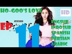 Ho Goo's Love Episode 11 Eng Sub - 호구의 사랑 Ep 11 [EngSub,Spanish,Indo,Per...