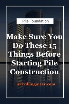 Are you going to start piling work on a new project? Then you need to do some definite things. These things will save you from many headaches after starting the piling work. Construction Process, Construction Materials, Site Office, Iron Sheet, Steel Bar, Electric Power, Water Supply, Civil Engineering, How To Level Ground