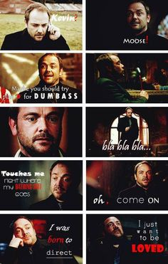 Crowley has some really epic one liners. It's why he is, and will always be, my favorite demon! *splutters* mom, stop throwing the holy water, and let me explain!!
