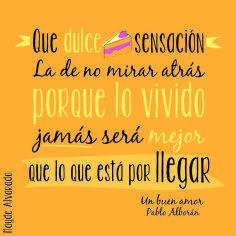 Frase de la canción Un buen amor del cantante español Pablo Alborán  #Frase #canción #PabloAlborán