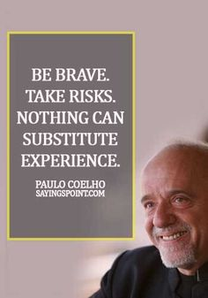 77 Quotes and Sayings About Experience Sayings Point Short Quotes, Best Quotes, Bernard Malamud, Lou Holtz, James Joyce, Alan Watts, John Keats, Here On Earth, Paulo Coelho