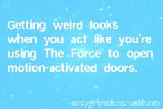 I do this all the time, but I never stop to see if someone is looking at me weird.