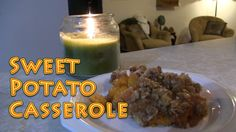 Sweet Potato Casserole EASY and Delicious
