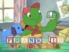 Franklin (late 90's/early 00's version) The one I grew up with when I was a kid not CGI version of Franklin