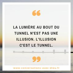 Le Tunnel, Sentences, Thinking About You, French Quotes