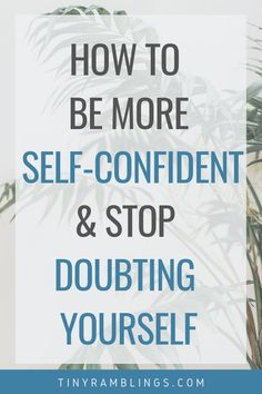 How to believe in yourself and cast doubt on yourself Small Ramblings – TOP 5 Habit Building Tips Building Self Confidence, Self Confidence Tips, Building Self Esteem, How To Develop Confidence, How To Become Confident, Confidence Coaching, Confidence Boost, Positive Mindset, Positive Attitude