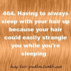 and then waking up an extra hour early to straighten out the crimp