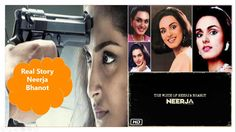 Neerja Bhanot: Watch True Story of A Brave Girl Who Saved Hundreds Durin...