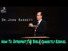 John Barnett And Discover The Book | How To Intrepret The Bible Correctly Ezekiel - YouTube