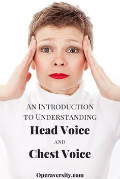 Explaining and understanding how head and chest voice work is a complicated matter. This post seeks to get you started.