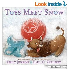 Toys Meet Snow: Being the Wintertime Adventures of a Curious Stuffed Buffalo, a Sensitive Plush Stingray, and a Book-loving Rubber Ball eBook: Emily Jenkins, Paul O. Zelinsky: Amazon.ca: Kindle Store