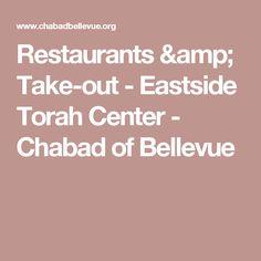 Restaurants & Take-out - Eastside Torah Center - Chabad of Bellevue
