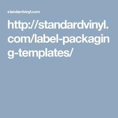 http://standardvinyl.com/label-packaging-templates/