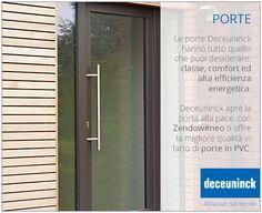 Le porte Deceuninck hanno tutto quello che puoi desiderare: classe, confort ed alta efficienza energetica. #deceuninck #zendow