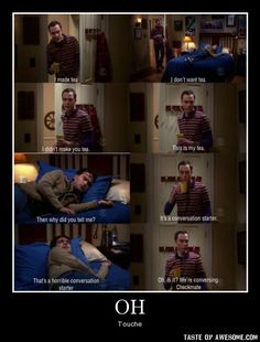 sheldon. tea: a conversation starter.