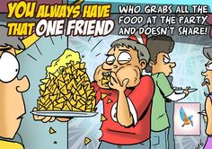 We all have that one friend! That One Friend, Good Times, Mood, Friends, Fun, Humor, Amigos, Boyfriends, Hilarious