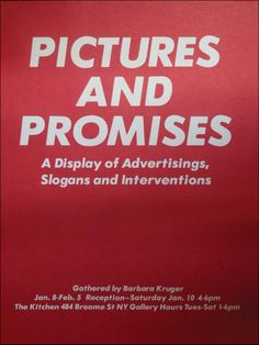 """Poster for """"Pictures and Promises,"""" Barbara Kruger, 1981. The Kitchen Archive, ca. 1971–1999"""