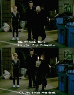 Buffy The Vampire Slayer...in which Spike is funny, rude, and annoying