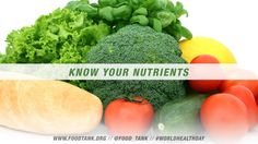 Know your nutrients! World Health Day 2013 #WorldHealthDay #UnitedNations #WHD #CutRisks