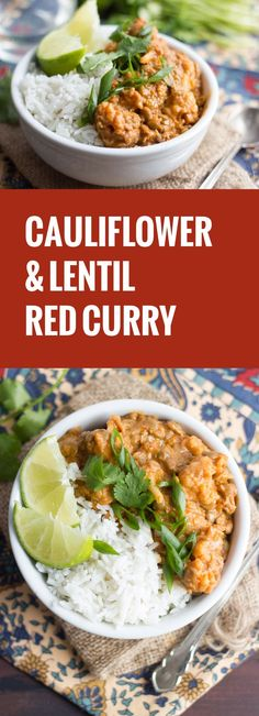 This simple and comforting winter warm-up meal is made with green lentils and cauliflower florets simmered in spicy red curry coconut sauce.