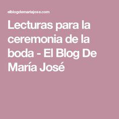 Lecturas para la ceremonia de la boda - El Blog De María José