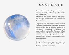 A stone of cycles and new beginnings, Moonstone is strongly connected to the energy of the goddess and to the Moon. It enhances your natural intuition, clairvoyance and can assist in developing your innate psychic gifts and talents. On physical level Moonstone can heal conditions connected to the reproductive system, hormones, adrenal system and is especially beneficial for conception, pregnancy, childbirth and breast-feeding. Emotionally, Moonstone helps to heal dynamics with the mother…