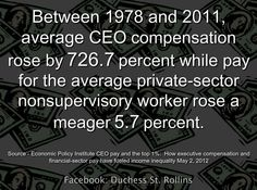 It does not get any clearer...see how hard the job creators are working for you?