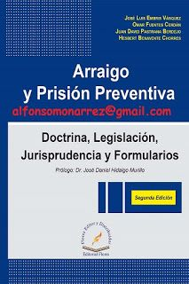 LIBROS EN DERECHO: ARRAIGO Y PRISIÓN PREVENTIVA  DOCTRINA LEGISLACIÓN...