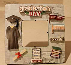 Graduation Day  Picture frame by RebelsPlace on Etsy