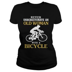 OLD WOMAN WITH A BICYCLE T-Shirts, Hoodies. GET IT ==► Funny Tee Shirts