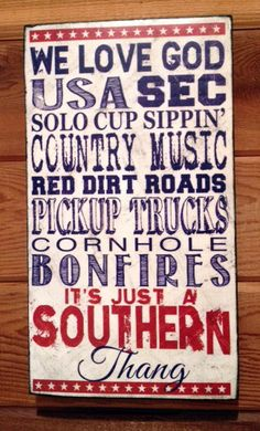 It's Just a Southern Thang Patriotic vintage wood sign on Etsy, $25.00