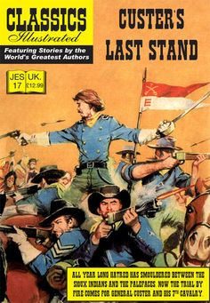 Cover for Classics Illustrated (JES) (Classic Comic Store, 2008 series) #17 - Custer's Last Stand