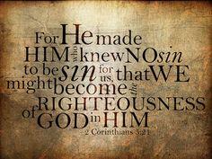 #Scripture                       2 Corinthians 5:21