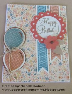 Happy Birthday Card featuring banners and balloons from the new Close to my Heart Artiste Cricut Cartridge.