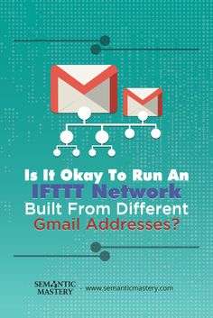 Is It Okay To Run An IFTTT Network Built From Different Gmail Addresses? As A Good #SEO Practice .........via http://semanticmastery.com/is-it-okay-to-run-an-ifttt-network-built-from-different-gmail-addresses/ . This is a question from an attendee that asked at one of our Free weekly Hump Day Hangouts here http://semanticmastery.com/humpday.