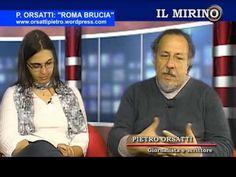 """IL MIRINO - ORSATTI: """"ROMA BRUCIA"""""""