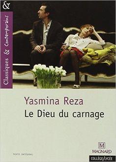 Amazon.fr - Le Dieu du carnage - Yasmina Reza - Livres