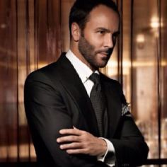 I love everything about Tom Ford - mastermind behind the best days of Gucci.  His style is also impeccable.