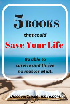 5 Books That Could Save Your LIfe DiscoverCreateInspire.com