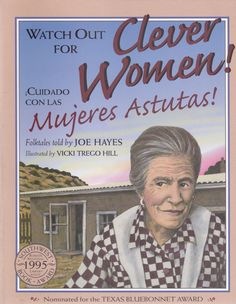 "- ""Our favorite storyteller, Joe Hayes, goes in for a bit of affirmative action in this collection of his Hispanic folktales. Every one of them features a woman heroine, every one of them is presented"