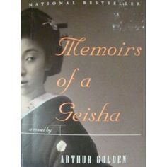 Memoirs of a Geisha - One of my favorites! Reads as if it is a real memoir and you are seeing this whole culture through a little girl's eyes.