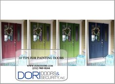 10 Tips for Painting Doors: Painting doors can make a great improvement to the look of your home or business. www.doridoors.com/blog/10-tips-for-painting-doors/ #DoriDoors #NYCDoors #Doors #DoorInstallation #NYC #DoorTips