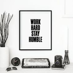 Work Hard Stay Humble by TheMotivatedType #inspiration #quote #motivation
