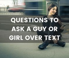 When you run out of questions to ask a guy or girl over text, we've got you covered. Check out or list to get some ideas of what to text him or her!