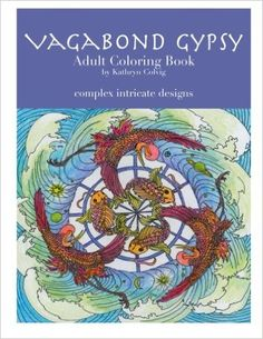 Amazon Vagabond Gypsy Adult Coloring Book 9781518723582 Kathryn Colvig
