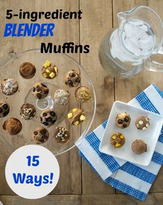 5 ingredient blender muffins--15 flavor variations! NO flour. NO oil. NO sugar. This recipe will change your life. :)